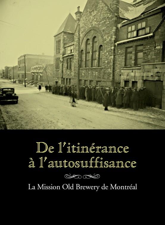 De l'itinérance à l'autosuffisance : la Mission Old Brewery